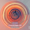 Charisma EP/Deem