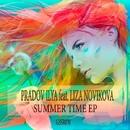 Summer Time EP/Pradov Ilya feat.Liza Novikova & Pradov Ilya & Sasha HiT Remix
