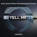 Tell Me/Timmy Kos & Oleg Suhov & Nevelskiy & Veliar