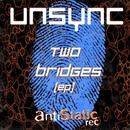 Two Bridges Ep/UnSync