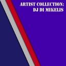 Artist Collection: Dj Di Mikelis/DJ Di Mikelis