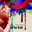 Hold Your Breath/Seo9 & Volterix & Diforce & Adaptico