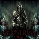 Next Level Vol. 1/Kuter & MrPackage & Dabz & Sub Panic & Campress & Karmacode & BlackBoy KAYZER & Alex Maynard & Piralife & Dubstruction & MNTZ & SideCry & Exude & SaviD & Cryomorph & LeechUK & Tempi & Mr Sly (UK)