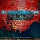 My Soul Cries Out / NuklearPlay/Kalimakosh