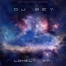 Lonely EP/DJ Bey