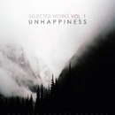 Selected Works Vol. 1/Unhappiness