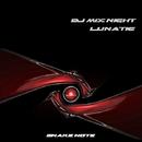 Lunatic/Dj Mix Night