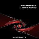 Liberation/Deadnote