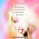 Mercury/DJ Memory & Fonzie Ciaco & DJ Ciaco & Dj Fonzie & Alonso Chavez