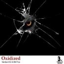 Oxidized - Single/Verdant DJ & Bill Tox