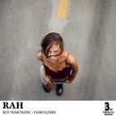 Rah - Single/Boy Funktastic & Funkylover