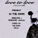 In The Dark/Emilove & Emiliano Naples