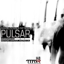 Pulsar/Claudio Petroni & Out Noise & Andres Gil & Anthony Hypster
