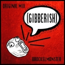 Gibberish - Single/Brockelmonster