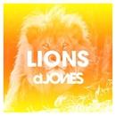 Lions - Single/dJones