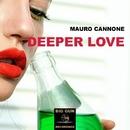 Deeper Love - Single/Mauro Cannone