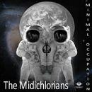 Minimal Occupation/The Midichlorians