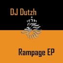 Rampage EP/DJ Dutzh