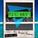 Island Ep/Ex Sound System