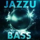 Bass/Jazzu