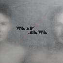We Are Are We/We Are Are We