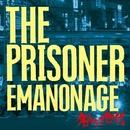 名もなき世代-EMANONAGE-/THE PRISONER