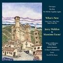 What's New/Jerry Weldon & Massimo Farao'