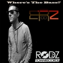 Where's The Bass?/E Rodz