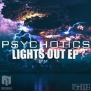 Lights Out EP/Psychotics