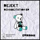 Rehabilitation EP/Rejekt & Beatwave