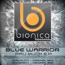 Pau Much E.P./Blue warrior