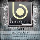 Bouncer - Single/Isix