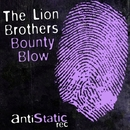 Bounty Blow/The Lion Brothers
