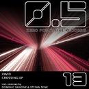 Crossing EP/Stefan Senk & Xwid & Dominic Banone
