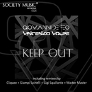 Keep Out/cliquee & Giovanni De Feo & Gigi Squillante & Vincenzo Volpe & Giampi Spinelli & Master Master