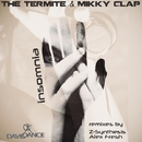 Insomnia/The Termite & Mikky Clap & Z-Synthesis & Alex Fresh