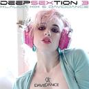 Deepsextion 3/Daviddance