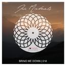 Bring Me Down/Jak Michaels