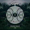 Friday Night/Enki