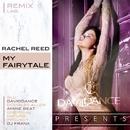 My Fairytale - REMIX LAB./Daviddance & Amine Beat & DJ FRANX & Rachel Reed & Chemical Nature Project & Gi.U. & Dougla Allen