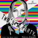 Two's A Party/Hania Zdunek & Sushi Sun Break