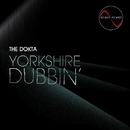 Yorkshire Dubbin/The Dokta