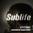 Sublife/Epitome & Dj Madd