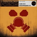 Poison/D-Operation Drop & Widowmaker & Core