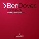 The Weekend - Single/Ben Dover & Alfredo De Vincentiis