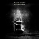 Audiorgasm/Ricky Cross