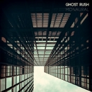 Monaural/Ghost Rush