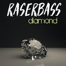 Diamond/Raserbass