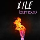 Bamboo - Single/X.Ile
