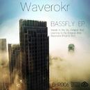 Bassfly EP/Waverokr